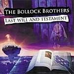 The Bollock Brothers Last Will And Testament