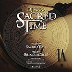 DJ 3000 Sacred Time