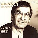 Malcolm Bilson Beethoven: Four Piano Sonatas On Period Instruments