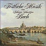 Helmuth Rilling J.S. Bach: Festliche Musik Von Johann Sebastian Bach