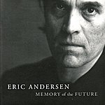 Eric Andersen Memory Of The Future