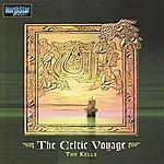 The Kells The Celtic Voyage