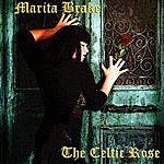 Marita Brake The Celtic Rose