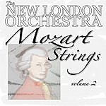 New London Orchestra Mozart Strings Volume Two