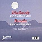 Anton Nanut Tchaikovsky: Symphony No 4 In F Minor, Borodin: Symphony No 2 In B Minor