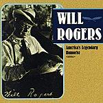 Will Rogers America's Legendary Humorist (Digitally Remastered)