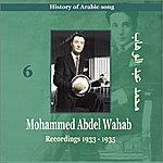 Mohamed Abdel Wahab Mohammed Abdel Wahab Vol. 6 / History Of Arabic Song [Recordings 1933-1935]