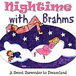 Anton Nanut Sleeptime With Brahms