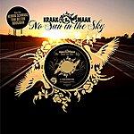 Kraak & Smaak No Sun In The Sky