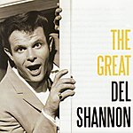 Del Shannon The Great Del Shannon