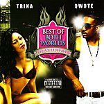 Trina Best Of Both Worlds