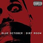 Blue October Dirt Room (UK 2-Track Single) (Parental Advisory)