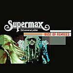 Supermax Best Of Remixes: 30th Anniversary Edition