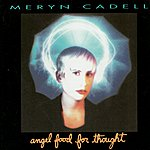 Meryn Cadell Angel Food For Thought