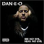 Dan-e-o See No Evil, Hear No Evil