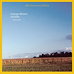 George Winston Autumn (Windham Hill 20th Anniversary Edition)