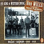 Bob Wills & His Texas Playboys The King Of Western Swing, CD D
