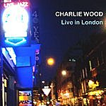 Charlie Wood Live In London