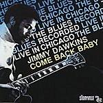 Jimmy Dawkins Come Back Baby