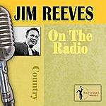 Jim Reeves On The Radio