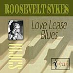 Roosevelt Sykes Love Lease Blues