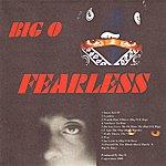 Big O Fearless