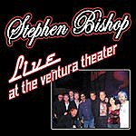 Stephen Bishop Live At The Ventura Theater
