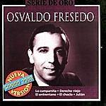Osvaldo Fresedo Serie De Oro: Osvaldo Fresedo