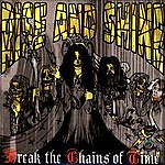 Rise & Shine Break The Chains Of Time