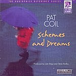 Pat Coil Schemes And Dreams