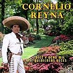 Cornelio Reyna Diez Y Ocho Mil Quinientas Veces