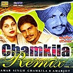 Amar Singh Chamkila Chamkila Remix Vol 2