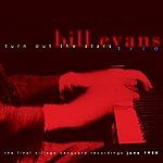 Bill Evans Bill Evans: Turn Out The Stars - The Final Village Vanguard Recordings, June 1980