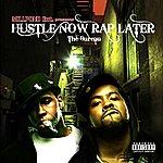 The Bureau Hustle Now Rap Later