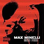 Max Minelli Max Pain (Parental Advisory)