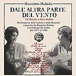 Fabrizio De André Dall'altra Parte Del Vento - Da Rimini A Don Raffaè