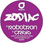 Zodiac Robotron / Crisis