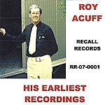 Roy Acuff His Earliest Recordings