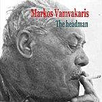 Markos Vamvakaris Markos Vamvakaris The Headman