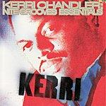 Kerri Chandler Nite Grooves Essentials