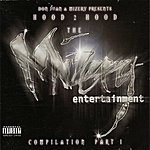 Don Juan Don Juan & Mizery Presents: Hood 2 Hood - The Mizery Entertainment Compilation, Part 1 (Parental Advisory)
