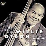 Willie Dixon The Original Wang Dang Doodle