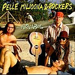 Pelle Miljoona & Rockers Arambol
