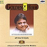 S. P. Balasubramaniam Golden Hour - Tamil Hit Duets