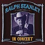 Ralph Stanley In Concert