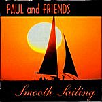Paul & Friends Smooth Sailing