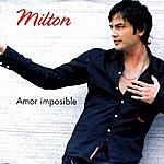 Milton Amor Imposible