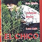 El Chico Ave Maria
