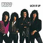 Kiss Lick It Up (Remastered Version)