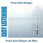 Fred Fred And Ginger At Rko